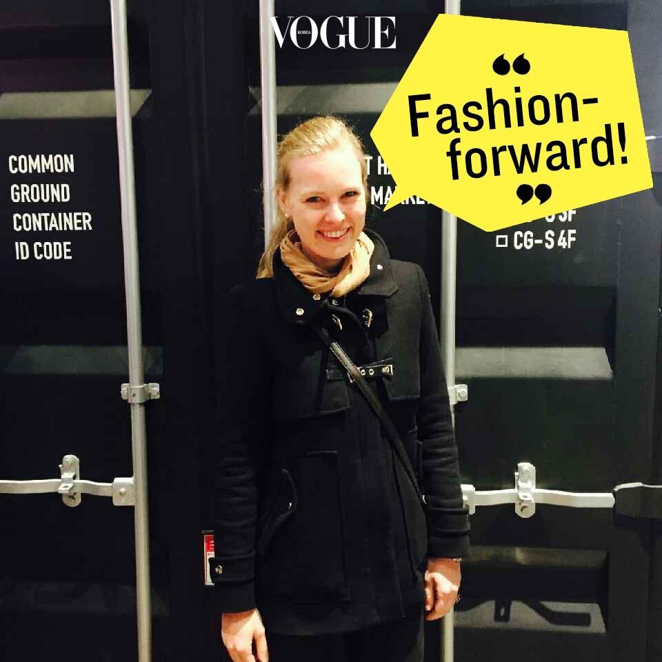 """서울리스타들은 """"fashion-forward""""한 거 같아요. 정말 스타일리시해요. 유럽의 제 친구들도 서울의 스타일과 뷰티 제품 체험을 즐기는데 다들 디테일한 디자인과 기능이 압권이라고 말해요. –샤민 보겔(WeAr, 패션 에디터)"""