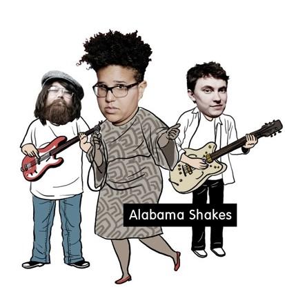 앨라배마 셰이크스(Alabama Shakes) 2016 그래미 어워드를 통해 다시금 주목받은 앨라배마 출신의 4인조 밴드. 이제 막 데뷔 4년 차에 들어선 초보 밴드지만, 블루스와 컨 트리, 정통 록 사운드를 창조적이고 빈티지하게 버무려내는 능력만큼은 어떤 뮤지션과 비교해도 손색이 없다. 특히 매력, 폭발력, 카리스마 모든 면에서 상식을 초월한 에너지 를 전하는 보컬 브리타니 하워드(Brittany Howard)에 눈을 떼지 말 것.