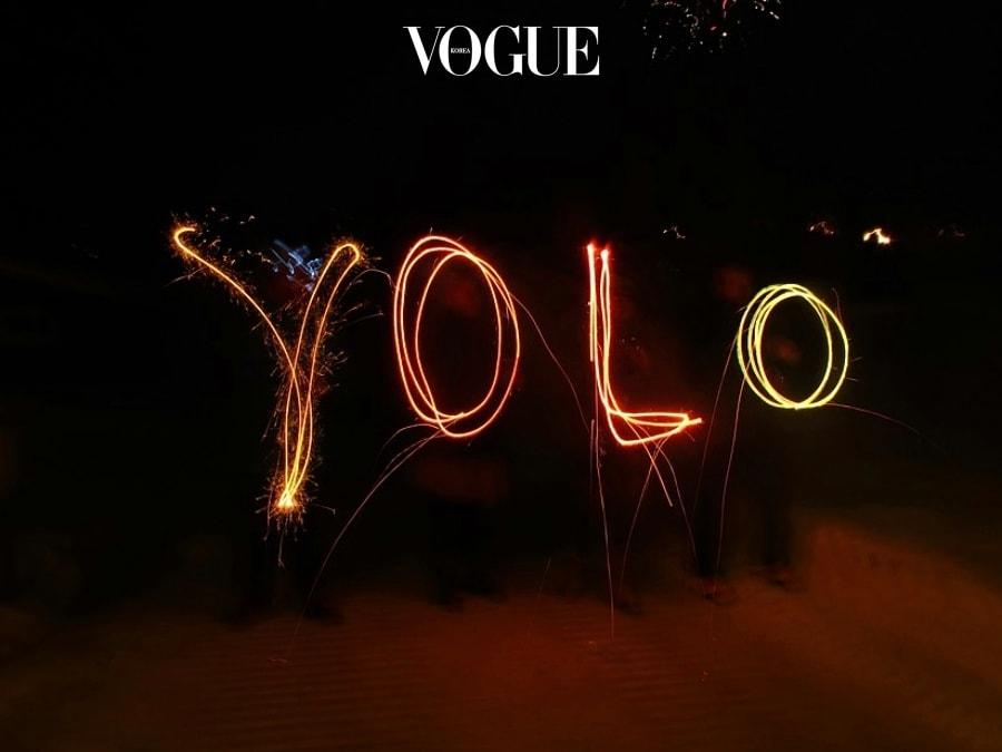 요즘 뜨겁게 떠오르는 화두, YOLO(You Only Live Once)! 정말 한번뿐인 인생인데 이렇게 스트레스만 받고 살 순 없다는 말입니다!!